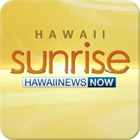Sunrise - Hawaii News Now