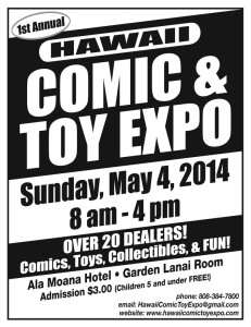 1st Annual Hawaii Comic & Toy Expo @ Ala Moana Hotel - Garden Lanai Room | Honolulu | Hawaii | United States