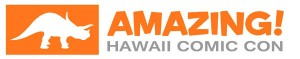Amazing Hawaii Comic Con @ Hawaii Convention Center | Honolulu | Hawaii | United States