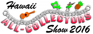 Hawaii All-Collectors Show 2016 @ Neal Blaisdell Center Exhibition Hall | Honolulu | Hawaii | United States