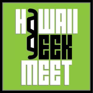 12th Hawaii Geek Meet @ Magic Island | Honolulu | Hawaii | United States